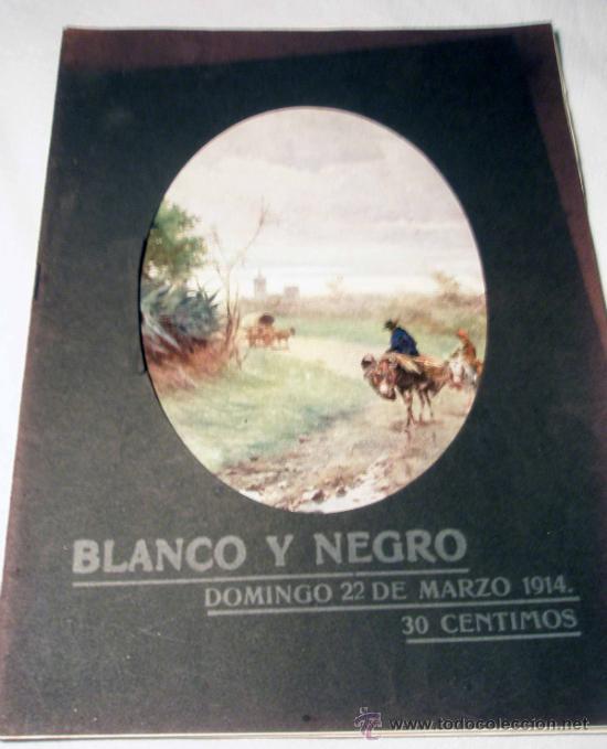 REVISTA BLANCO Y NEGRO. 22 DE MARZO 1914 (Coleccionismo - Revistas y Periódicos Antiguos (hasta 1.939))