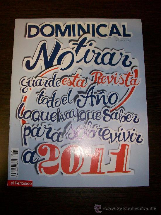 DOMINICAL EL PERIÓDICO Nº 433 (2011) - EDICIÓN EN CASTELLANO (Coleccionismo - Revistas y Periódicos Modernos (a partir de 1.940) - Otros)