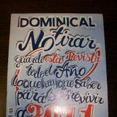 Coleccionismo de Revistas y Periódicos: DOMINICAL EL PERIÓDICO Nº 433 (2011) - EDICIÓN EN CASTELLANO. Lote 31217123