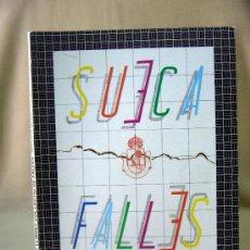 Coleccionismo de Revistas y Periódicos: REVISTA FALLERA, SUECA EN FALLES, 1987, SISE LLIBRET COLLECTIU DE FALLES, JUNTA LOCAL FALLERA. Lote 31316553