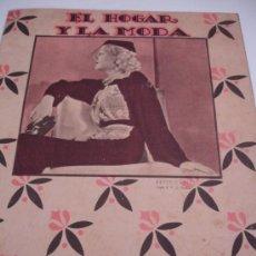Coleccionismo de Revistas y Periódicos: REVISTA EL HOGAR Y LA MODA 1932. Lote 31285449