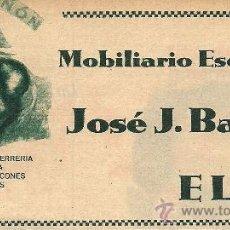 Coleccionismo de Revistas y Periódicos: * ELDA, ALICANTE * PUBLICIDAD MOBILIARIO ESCOLAR JOSÉ J. BAÑÓN- 1932. Lote 119315919