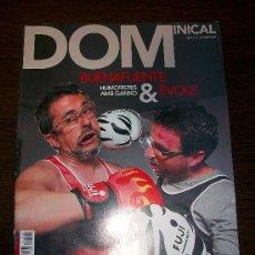 Coleccionismo de Revistas y Periódicos: DOMINICAL EL PERIODICO Nº 393 (2010) - EDICIÓN EN CATALAN - BUENAFUENTE EVOLE. Lote 31364266