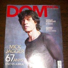 Coleccionismo de Revistas y Periódicos: DOMINICAL EL PERIODICO Nº 410 (2010) - EDICIÓN EN CATALAN - MICK JAGGER. Lote 31364309