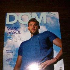 Coleccionismo de Revistas y Periódicos: DOMINICAL EL PERIODICO Nº 414 (2010) - EDICIÓN EN CATALAN - MARC GASOL. Lote 31364322