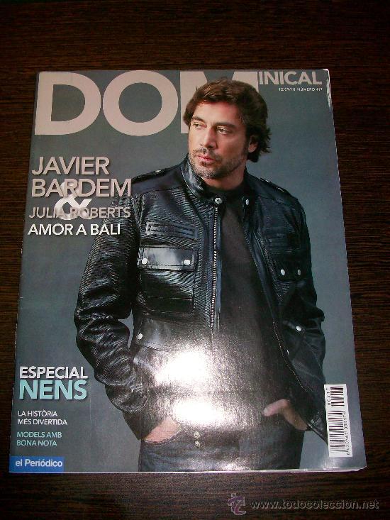 DOMINICAL EL PERIODICO Nº 417 (2010) - EDICIÓN EN CATALAN - JAVIER BARDEM & JULIA ROBERTS (Coleccionismo - Revistas y Periódicos Modernos (a partir de 1.940) - Otros)