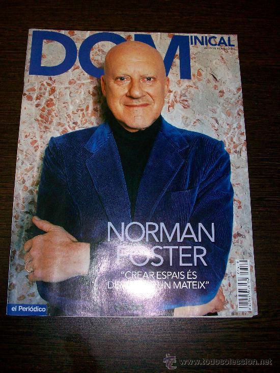 DOMINICAL EL PERIODICO Nº 419 (2010) - EDICIÓN EN CATALAN - NORMAN FOSTER (Coleccionismo - Revistas y Periódicos Modernos (a partir de 1.940) - Otros)