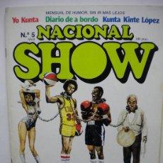 Coleccionismo de Revistas y Periódicos: NACIONAL SHOW N.5. Lote 31518699