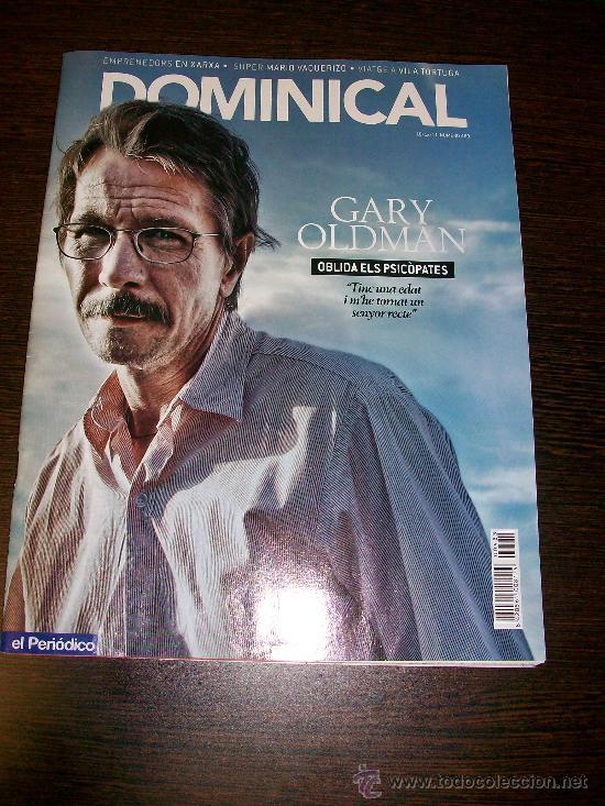 DOMINICAL EL PERIODICO Nº 483 (2011) - EDICIÓN EN CATALAN - GARY OLDMAN (Coleccionismo - Revistas y Periódicos Modernos (a partir de 1.940) - Otros)