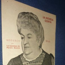 Coleccionismo de Revistas y Periódicos: LA NOVELA CORTA.RONDANDO POR LA CONDESA DE PARDO BAZAN-AÑO 1920. Lote 31620728