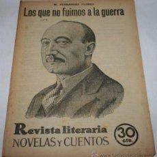 Coleccionismo de Revistas y Periódicos: LOS QUE NO FUIMOS A LA GUERRA - 1932 - REVISTA LITERARIA NOVELAS Y CUENTOS . Lote 31704657