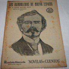 Coleccionismo de Revistas y Periódicos: LOS BANDOLEROS DE NUEVA ESPAÑA - 1933 - REVISTA LITERARIA NOVELAS Y CUENTOS . Lote 31704754