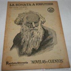 Coleccionismo de Revistas y Periódicos: LA SONATA KREUTZER - 1932 - REVISTA LITERARIA NOVELAS Y CUENTOS . Lote 31705582
