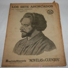 Coleccionismo de Revistas y Periódicos: LOS 7 AHORCADOS - 1932 - REVISTA LITERARIA NOVELAS Y CUENTOS . Lote 31705655
