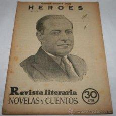 Coleccionismo de Revistas y Periódicos: HEROES - 1932 - REVISTA LITERARIA NOVELAS Y CUENTOS . Lote 31705755