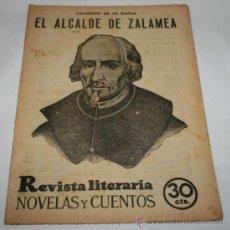 Coleccionismo de Revistas y Periódicos: EL ALCALDE DE ZALAMEA - 1932 - REVISTA LITERARIA NOVELAS Y CUENTOS . Lote 31705785