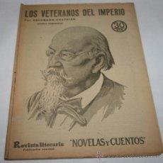 Coleccionismo de Revistas y Periódicos: LOS VETERANOS DEL IMPERIO - 1933 - REVISTA LITERARIA NOVELAS Y CUENTOS . Lote 31705960