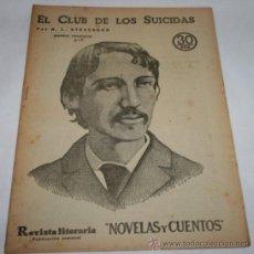 Coleccionismo de Revistas y Periódicos: EL CLUB DE LOS SUICIDAS - 1933 - REVISTA LITERARIA NOVELAS Y CUENTOS . Lote 31706027