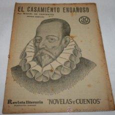 Coleccionismo de Revistas y Periódicos: EL CASAMIENTO ENGAÑOSO - 1933 - REVISTA LITERARIA NOVELAS Y CUENTOS . Lote 31706085