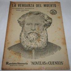 Coleccionismo de Revistas y Periódicos: LA VENGANZA DEL MUERTO - 1933 - REVISTA LITERARIA NOVELAS Y CUENTOS . Lote 31706126