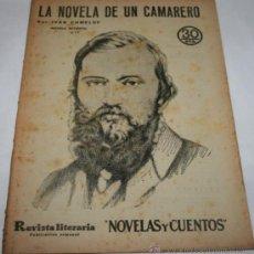 Coleccionismo de Revistas y Periódicos: LA NOVELA DE UN CAMARERO - 1933 - REVISTA LITERARIA NOVELAS Y CUENTOS . Lote 31706278