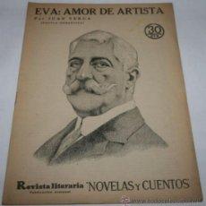 Coleccionismo de Revistas y Periódicos: EVA: AMOR DE ARTISTA - 1936 - REVISTA LITERARIA NOVELAS Y CUENTOS . Lote 31706390