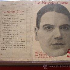 Coleccionismo de Revistas y Periódicos: LA NOVELA CORTA - CRISTOBAL DE CASTRO, PLUMA AL VIENTO. Lote 31921201