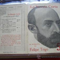 Coleccionismo de Revistas y Periódicos: LA NOVELA CORTA .-FELIPE TRIGO.- EL MORALISTA. Lote 31922923