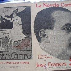 Coleccionismo de Revistas y Periódicos: LA NOVELA CORTA .- JOSÉ FRANCÉS .- EL RARO AMOR DE GUSTAVO PINARES.. Lote 31923152