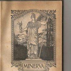 Coleccionismo de Revistas y Periódicos: MINERVA PORTANVEU DEL C.E. MINERVA. BCN, 1927. NUMS 53-64. 23X17CM. 140 P. (12 NUMS). Lote 32097198