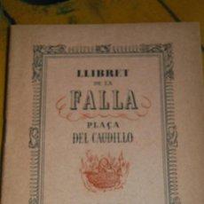 Coleccionismo de Revistas y Periódicos: FALLAS LLIBRET ,FALLA DE LA PLAZA DEL CAUDILLO,AÑO 1942. Lote 32133652