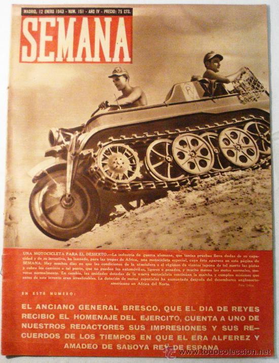 SEMANA Nº 151 AÑO 1943 (Coleccionismo - Revistas y Periódicos Modernos (a partir de 1.940) - Otros)