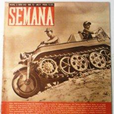 Coleccionismo de Revistas y Periódicos: SEMANA Nº 151 AÑO 1943. Lote 32135633