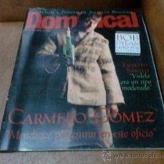 Coleccionismo de Revistas y Periódicos: REV DOMINICAL 11/98 CARMELO GÓMEZ AMPLIO RPTJE.BOB DYLAN,MANZANITA,MELANIE THIERRY,J. BINOCHE. Lote 32226873
