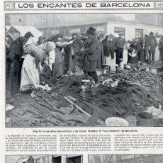 Coleccionismo de Revistas y Periódicos: BARCELONA 1914 ENCANTES HOJA REVISTA. Lote 32332099