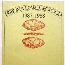 Coleccionismo de Revistas y Periódicos: REVISTA TRIBUNA D'ARQUEOLOGIA - AÑO 1987-1988. Lote 32475537