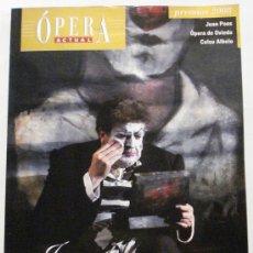 Coleccionismo de Revistas y Periódicos: OPERA ACTUAL REVISTA DE MUSICA Nº 108. Lote 32493431