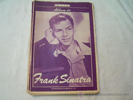 ALBUM FOTOGRAMAS N º31 FRANK SINATRA (Coleccionismo - Revistas y Periódicos Modernos (a partir de 1.940) - Otros)
