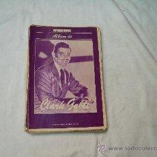 Coleccionismo de Revistas y Periódicos: ALBUM FOTOGRAMAS N º33, CLARK GABLE. Lote 32541883