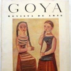 Coleccionismo de Revistas y Periódicos: GOYA - REVISTA DE ARTE Nº 6 AÑO 1955. Lote 32560791