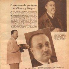 Coleccionismo de Revistas y Periódicos: CONCURSO DE PORTADAS DE BLANCO Y NEGRO: PREMIADO JULIO MOISÉS, CRÍTICO JOSÉ FRANCÉS… - 1934. Lote 32588487