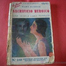 Coleccionismo de Revistas y Periódicos: LA NOVELA ROSA.- MARY FLORAN.- SACRIFICIO HEROICO.. Lote 32603236