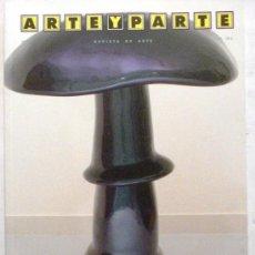 Coleccionismo de Revistas y Periódicos: ARTE Y PARTE Nº 91 - REVISTA DE ARTE ESPAÑA, PORTUGAL E IBEROAMERICA. Lote 32607917