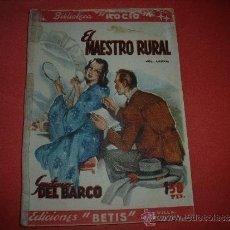 Coleccionismo de Revistas y Periódicos: EDICIONES BETIS-GUSTAVO DEL BARCO.- EL MAESTRO RURAL.. Lote 32608827