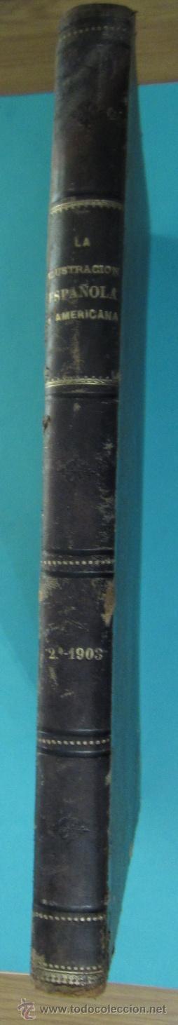 Coleccionismo de Revistas y Periódicos: LA ILUSTRACIÓN ESPAÑOLA Y AMERICANA. 2º TOMO 1903. BELLAS ARTES, RETRATOS, VIAJES S.M. EL REY - Foto 2 - 32743313