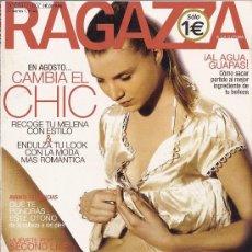 Coleccionismo de Revistas y Periódicos: REVISTA RAGAZZA AGOSTO 2007. EN AGOSTO CAMBIA EL CHIC. Lote 32905950