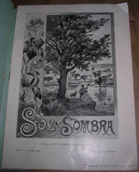 REVISTA SOL Y SOMBRA. TOROS. 30-5-1901. BOMBITA, LITRI, TOROS RIPAMILÁN, PRADOS SAN FERNANDO.... (Coleccionismo - Revistas y Periódicos Antiguos (hasta 1.939))