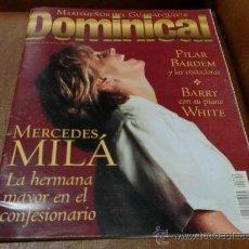 Coleccionismo de Revistas y Periódicos: REV. DOMINICAL 7 /2000.-MERCEDES MILÁ AMPL.RPTJE.MARISMEÑOS DEL GUADALQUIVER,LA UNION. Lote 33296561