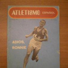 Coleccionismo de Revistas y Periódicos: REVISTA ATLETISMO , ESPAOL- Nº 186- OCTUBRE 1970--- ADIOS RONNIE. Lote 33417419