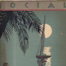 Coleccionismo de Revistas y Periódicos: SOCIAL, JULIO 1922 CUBA,VOL.VII,Nº 7 CONRADO MASSAGUER,LITERATURA, GRABADOS, ARTE,SOCIEDAD, MODA. Lote 225128071